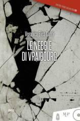 Le nebbie di Vraibourg di Veronica Elisa Conti